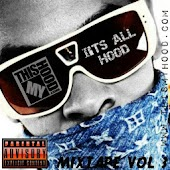 ITS ALL HOOD MIXTAPE