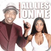 All Lies On Me Comedy Movie