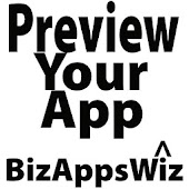 Preview Your App by BizAppsWiz
