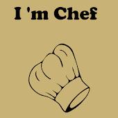 I'm Chef