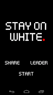 Stay On White