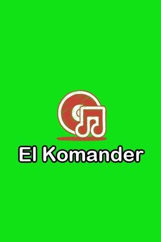 El Komander Letras