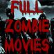 Full Zombie Movies