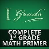 Complete 1st Grade Math Primer