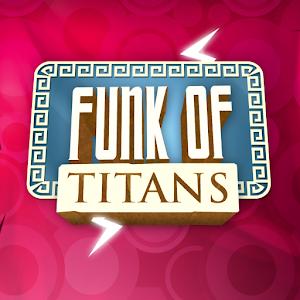 Funk of Titans v1.0 APK