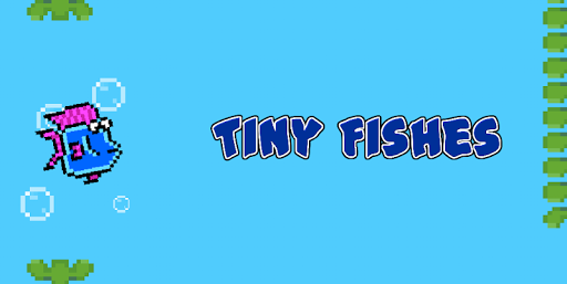Tiny Fishes: flap and bubble