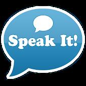 Speak It! (by Fedmich)