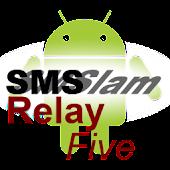 SMSlamRelayFive