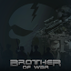 Brother of War