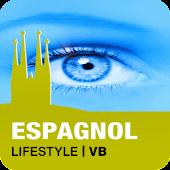 ESPAGNOL Lifestyle | VB
