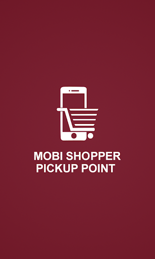 Mobi Shopper PickUpPoint