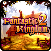 Fantastic Kingdom 2