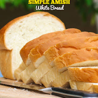 Simple Amish White Bread.