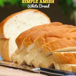 Simple Amish White Bread.