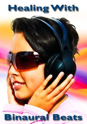 Healing With Binaural Beats