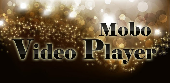 Mobo Video Player Pro apk