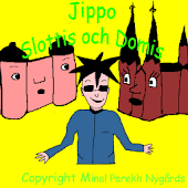 Jippo Slottis och Domis Lite