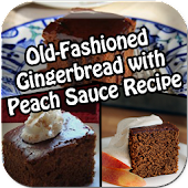 Gingerbread With Peach Sauce
