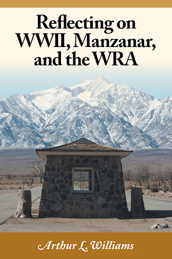 Reflecting on WWII, Manzanar, and the WRA cover