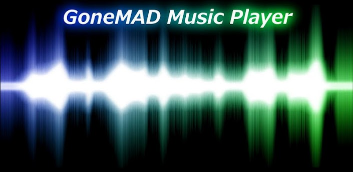 GoneMAD Music Player (Trial) apk