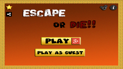 Escape or Die