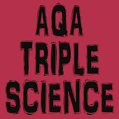 GCSE Triple Science - AQA