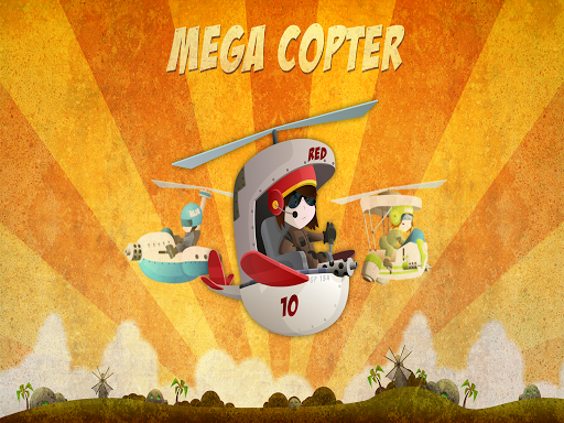 Mega Copter - Crazy Pilot Fly