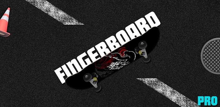 Fingerboard Pro - скейтбординг для андроид с управлением пальцами