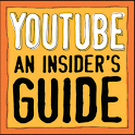 YouTube: An Insider's Guide logo