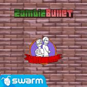 Zombie Bullet