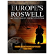 Europe's Roswell: UFO Crash