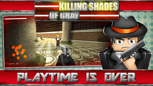 Killing Shades of Gray