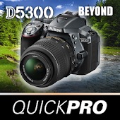 Nikon D5300 Beyond by QuickPro