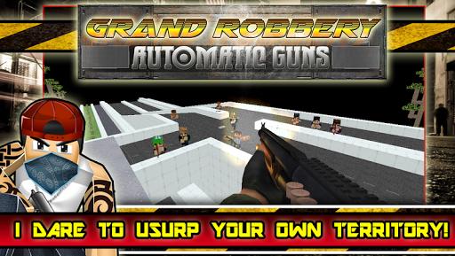 Grand Robbery Automatic Guns