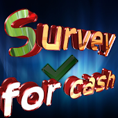 Survey for cash
