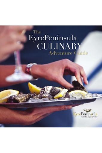 Eyre Peninsula Culinary Guide