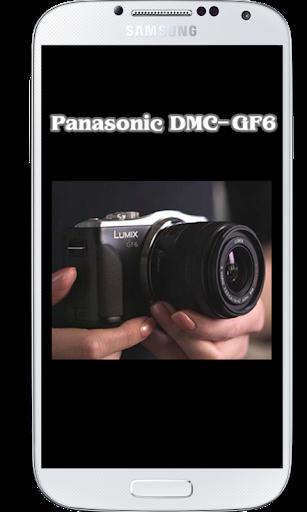 DMC-GF6 Tutorial
