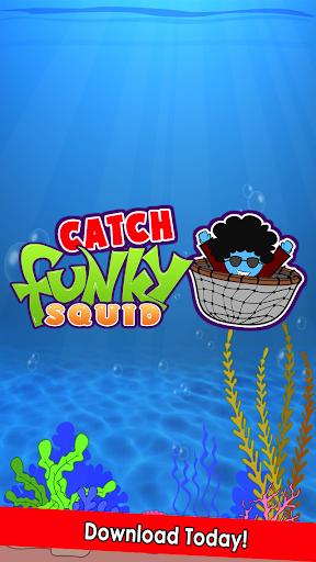 Catch Funky Squid
