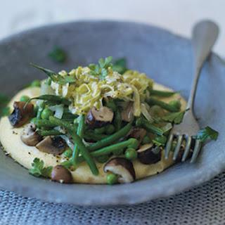 Polenta with Green Beans, Mushrooms, Peas, and Leeks.