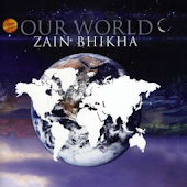 Zain Bhikha - Our World Album