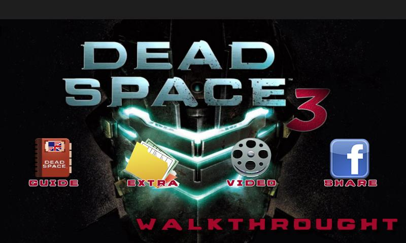 Dead Space 3 Walkthrough - screenshot