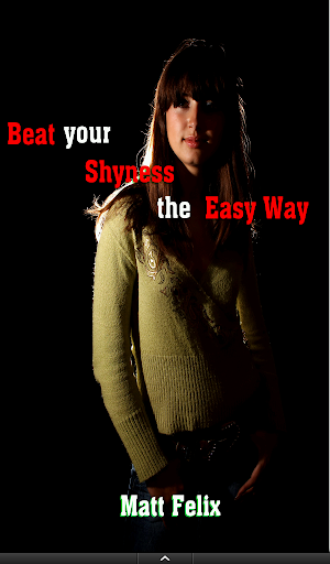 Beat your Shyness the Easy Way