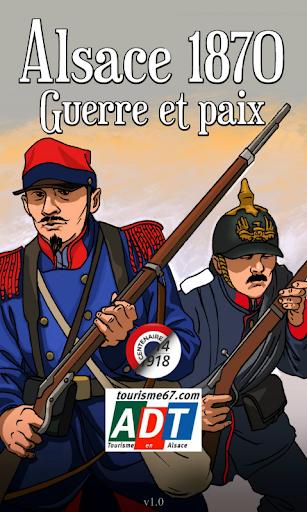 Alsace 1870 Guerre et Paix