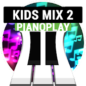 PianoPlay: KIDS Mix 2