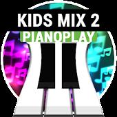 PianoPlay: KIDS Mix 2