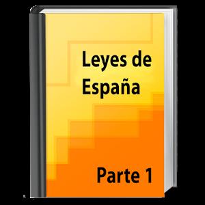 Leyes de España. Parte 1