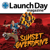 LAUNCH DAY (SUNSET OVERDRIVE)