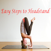 Easy Steps to Do a Headstand
