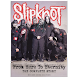 Slipknot: Here to Eternity Pt2