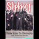 Slipknot: Here to Eternity Pt2